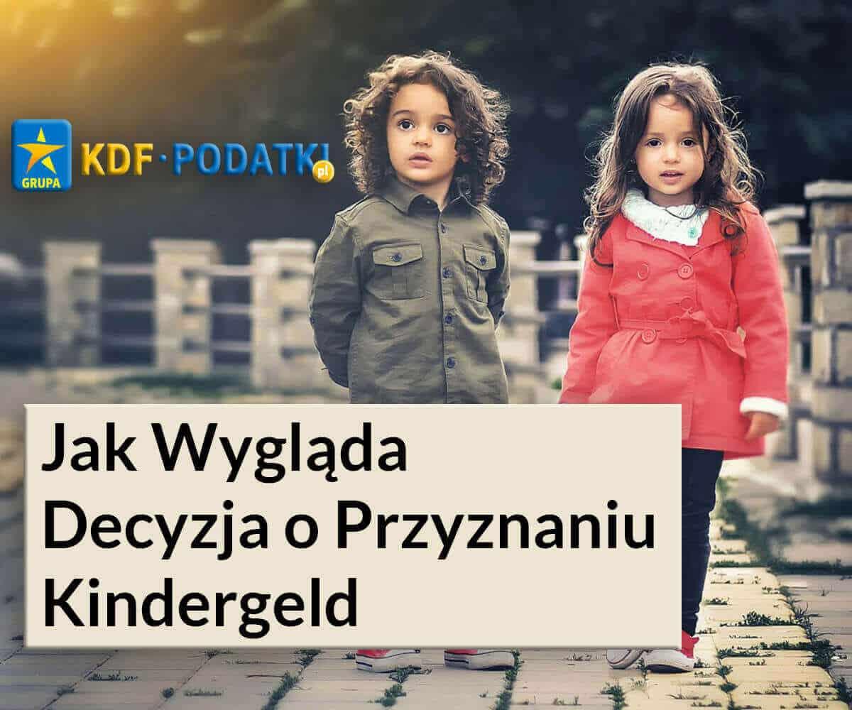 KDF Podatki Jak Wygląda Decyzja o Przyznaniu Kindergeld Gorzów Wlkp.